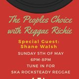The Peoples Choice with special guest Shane Walsh on Phever TV & Radio Dublin 5/5/19