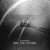 Ask the Future (20.9.11)