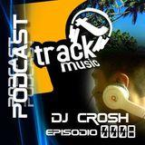 TRACKMUSIC PODCAST # 08 - BY DJ-CROSH