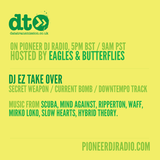 Eagles & Butterflies - Data Transmission #35 - DJEZ Takeover