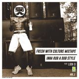 Serious Thing - Fresh With Culture Vol.1 - INNA RUB A DUB STYLE (2015)