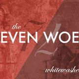 The Seven Woes #6 — Whitewashed Tombs