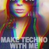 Make Techno With Me #09 - Summer Vibes
