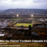 Mix for Polish Football Casuals #1 March 2014