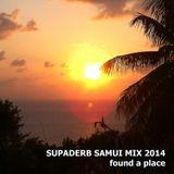 Supaderb - found a place Samui Mix 2014 (123bpm)