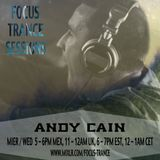Focus Trance Sessions™ ➢ Special Guest : ANDY CAIN