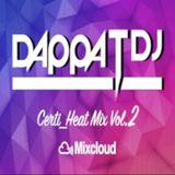 Dappa_T_Dj X Certi_Heat Mix Vol.2 ( Uk Rap / RnB / Drill / Grime / Dancehall )