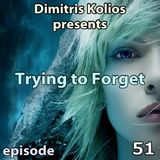Dimitris Kolios - Trying to Forget 51
