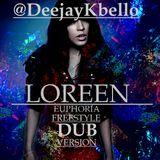Deejay Kbello Productions, FREESTYLE, Loreen, Euphoria, Dub Version