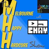 The Melbourne Happy Hardcore Show with DJ Cham 28-04-18