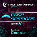 Photographer - Edge Sessions 011 (incl. Dimension Guest Mix) 20.05.2014