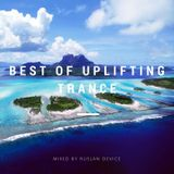 Ruslan Device - Best of Uplifting Trance [June 2017]