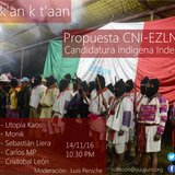 U Muuk'an k t'aan Primera emisión. Análisis y Discusión: CNI-EZLN, Candidatura de una mujer indígena
