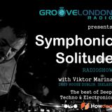 Groove London Radio: Symphonic Solitude show EP1 (Oct 11, 2018)
