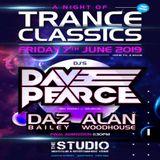 Daz Bailey Trance Classics at The Studio Nantwich 7th June 2019
