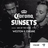 Weston & Engine - Chocolat Records On The Deck (Mix of the week powered by Corona Sunsets)