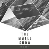 The Mwell Show Mix #2017