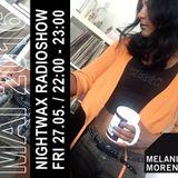 Melanie Morena Nightwax May Mix 2016