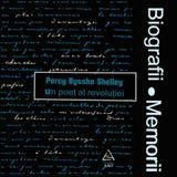 Biografii, Memorii: Percy Bysshe Shelley (1982)