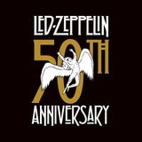 Gonna Raise Hell Show 286 - Led Zeppelin at 50 (Live In Concert)
