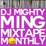 Mighty Ming Presents: Mixtape Monthly 19