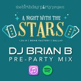 """The Birthday Party Project Turns 7 """"Pre-Party"""" Mix"""