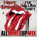 "MoveGroove Presents ""The Stones (All Mixed Up Mix)"