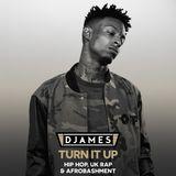 DJames - Turn It Up (Hip Hop / UK Rap / Afrobashment)