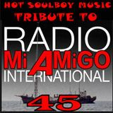 MI AMIGO RADIO INTERNATIONAL 45 SOULBOY'S TRIBUTE THE SOUND OF MI AMIGO