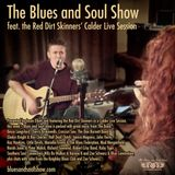Blues and Soul Show feat Red Dirt Skinners' Calder Live Session - 14 Feb 2015