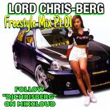 LORD CHRIS BERG - BAY AREA RNB FREESTYLE MIX 01