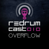 Redrumcast 010 by Overflow