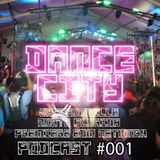 Dance City Podcast #001 Mixed by Lurk City