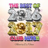THE BEST OF 2016 2017 CLUB HITS Mixed by DJ FLAVA