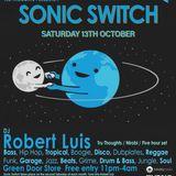 Robert Luis Sonic Switch October 13th @ Green Door Store - 5 Hour DJ Set
