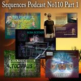 Sequences Podcast no110 Part 1