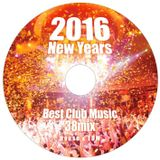 2016 New year (House , EDM)