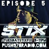 #TUESDAYSTIXFIX ON PUSH978RADIO.COM EPISODE 5