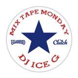 MixTape Monday mixed by DJ Ice-G