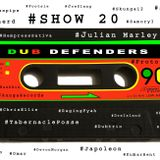 Dub Defenders Radio Show 20