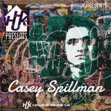 HHUK Presents.. Casey Spillman