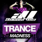 August Vila Presents Trance Madness 002