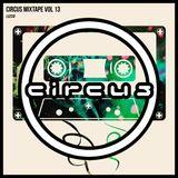Circus Mixtape Vol 13 - LUZCID