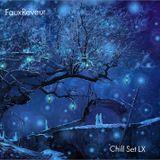 FauxReveur - Chill Set LX