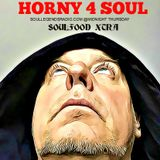 Horny Soul will make a Devil out of you