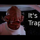 Careful its a Trap
