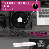 DJ Ritchie Rich - Future House Vol. 40
