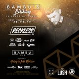 @RECKLESSDJ_ - 16 Years Of Bambu in 16 Minutes: Through The Years