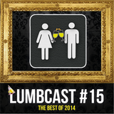 LumbCast #15: The Best Of 2014