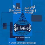 Sambaloco Dance 102,5 FM 060699 Guest Dj's: Gorilla Groove